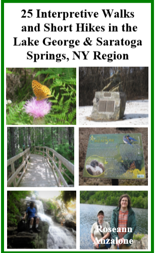 25 Interpretive Walks and Short Hikes in the Lake George and Saratoga Springs