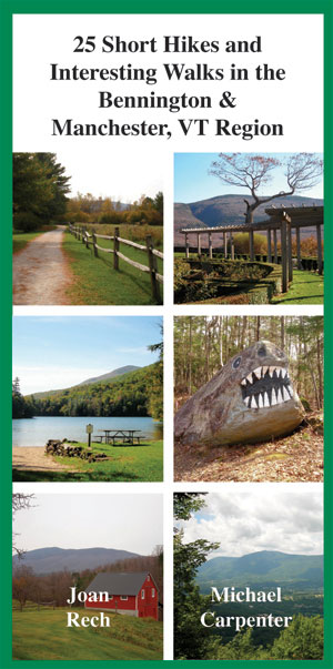 25 Short Hikes and Interesting Walks in the Bennington and Manchester VT Region
