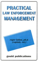 Practical  Law Enforcement Management